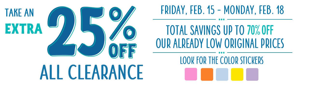 This Weekend Only. Take an Extra 25% Off All Clearance Merchandise