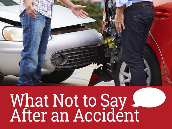 What NOT To Say After An Accident