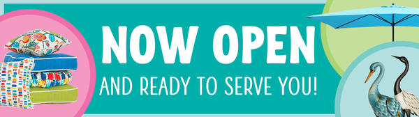 Our Stores Are Now Open! We Are Excited To Welcome You Back And Will Continue To Observe Safety Precautions.