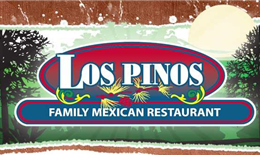 Los Pinos Family Mexican Restaurant!