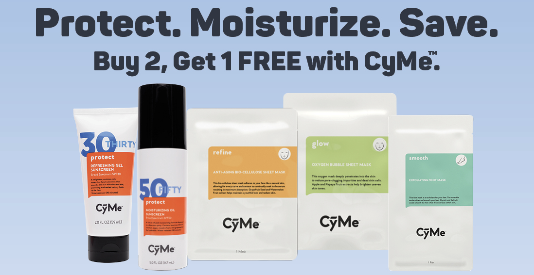 Buy two CyMe products and get a third one FREE. While supplies last. April 19, 2021 through May 9, 2021.* See location for details.