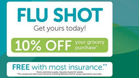 Flu Shot.  Get yours today!  Free with most insurance.