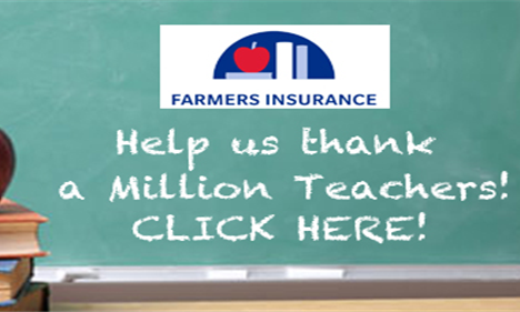 A chalk board that reads, Farmers Insurance: Help Us Thank a Million Teachers! Click here!