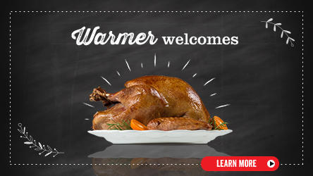 Thanksgiving turkey - Warmer welcomes