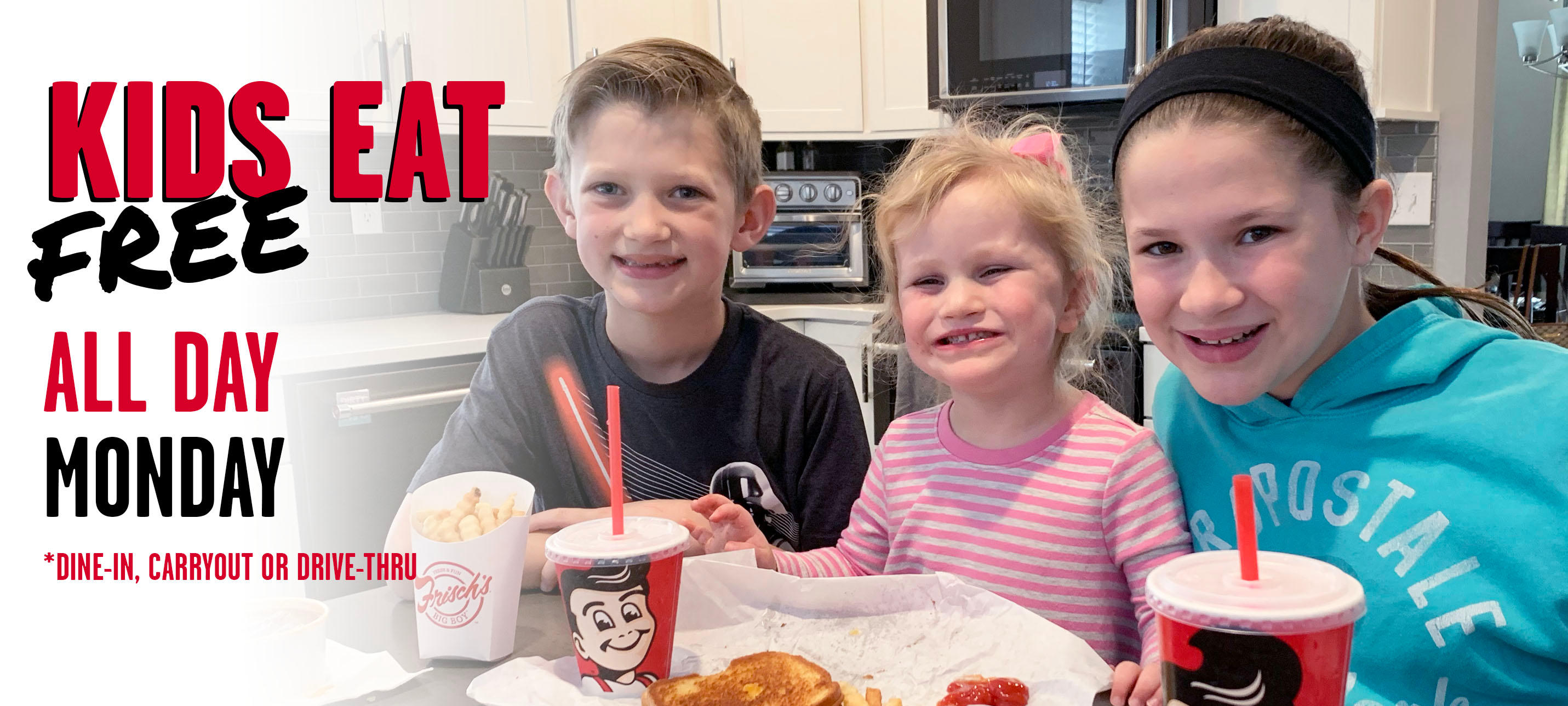 Save a little cash by taking your little ones to Frisch's Big Boy!  Every Monday, enjoy one free Kids Mini Meal (for children 12 and under) per  adult purchase of $6.98 or more.  This is a dine-in, drive-thru and carryout special only for a limited time, so hurry over to your favorite Frisch's Big Boy!  Available at participating locations. Offer may be for a limited time.