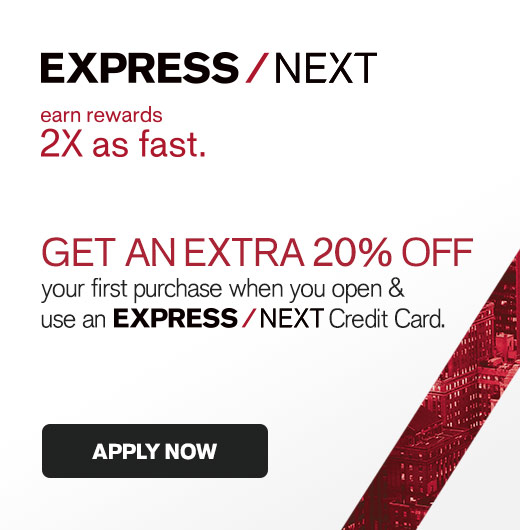EXPRESS NEXT - Get an extra 20% off your first purchase!