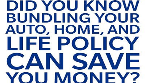 "Text that reads, ""Did you know bundling your auto, home and life policy can save money?"""