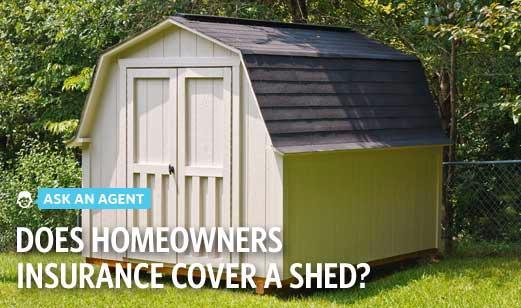 Shelby Mobley - Is My Shed and Its Contents Covered by Homeowners Insurance?