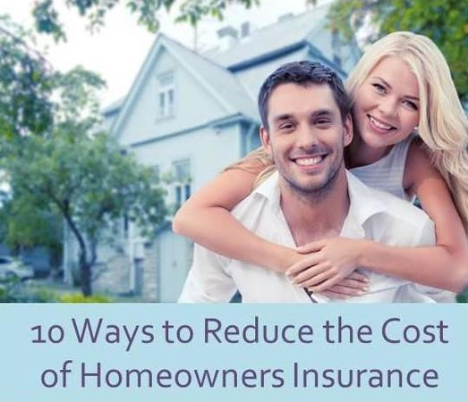 10 Ways to Reduce the Cost of Homeowners Insurance