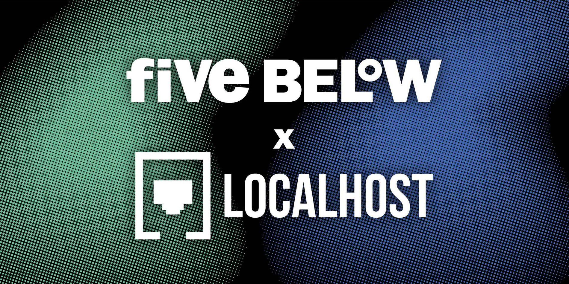 FIVE BELOW LOGO & LOCALHOST LOGO