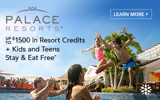 Up to $1500 in Resort Credits + Kids and Teens Stay & Eat Free