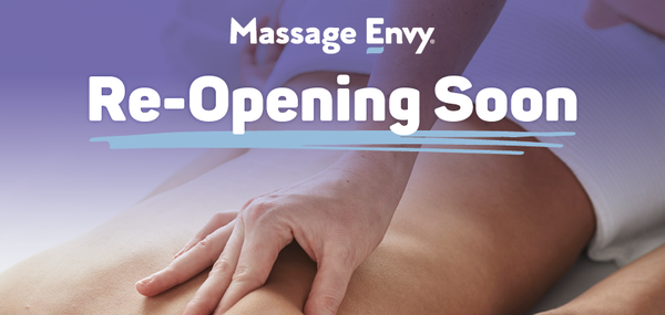 This Massage Envy location will be re-opening soon.