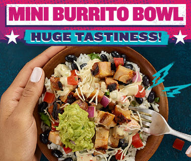 Mini Burrito Bowl. Massive Flavor, smaller in price! Picture