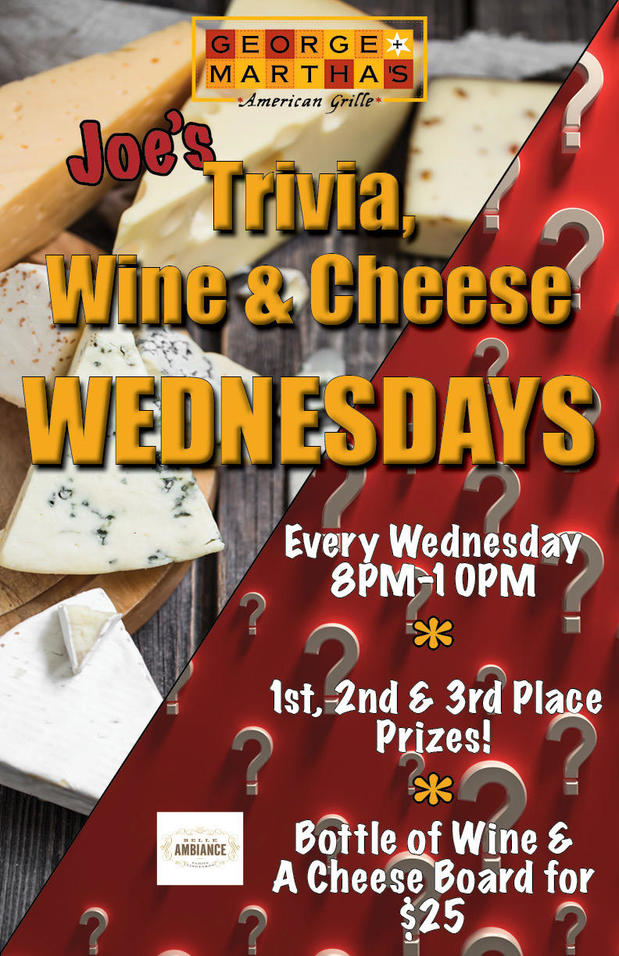 Joe's trivia wine and cheese wednesdays 8-10PM