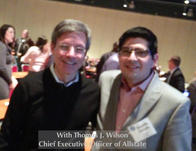 With Thomas J. Wilson, Chief Executive Officer of Allstate