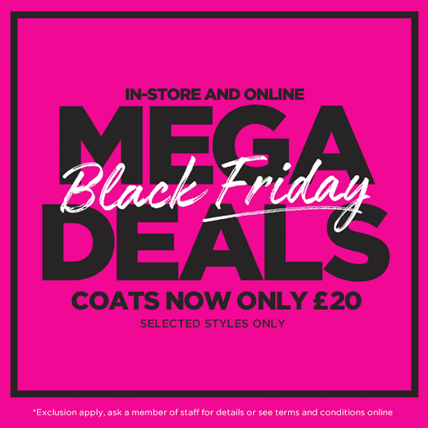 Image of Black Friday Mega Deals - Coats Now Only £20
