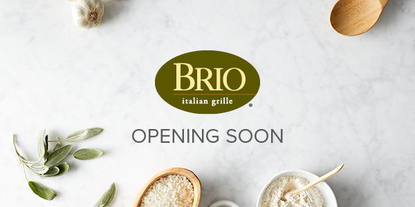 Brio Italian Grille - Location Opening Soon