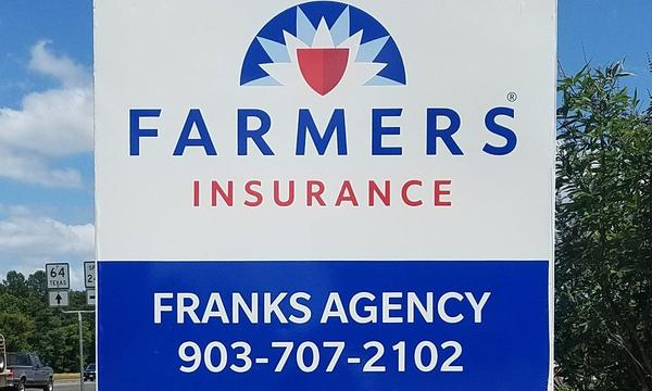 Sign for Farmers Insurance Franks Agency
