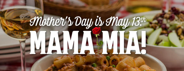 Celebrate Mother's Day at Buca di Beppo, May 13th!