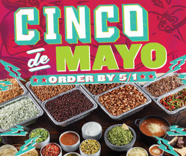 Cater your Cinco de Mayo fiesta! Picture
