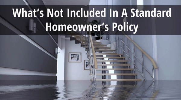 What's Not Included In A Standard Homeowner's Policy
