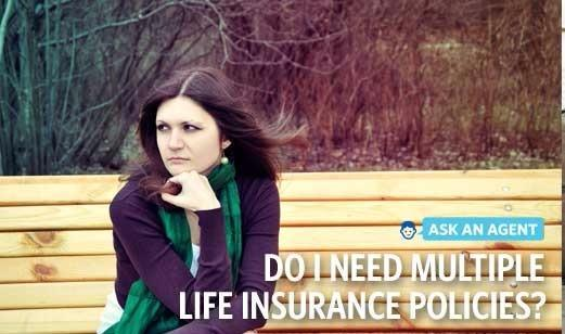 Cindy Donaldson - Why Would I Need More Than One Life Insurance Policy?
