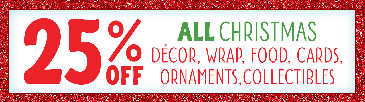 We're Sharing Some Holiday Cheer! Save Even More On Our Entire Christmas Selection!