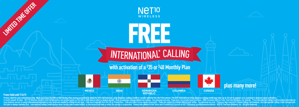 Free international calling with activation of a $35 or $40 monthly plan with NET10 Wireless