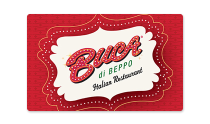 Order online your personalized, special occasion or digital gift cards to Buca di Beppo.