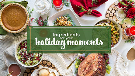 Ingredients for your Holiday Moments.  Table full of food.