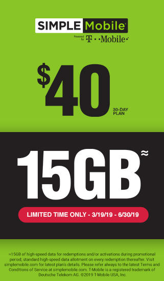 15GB Limited time only - 3/19/19 - 6/30-19 - $40 30-Day Plan with SIMPLE Mobile