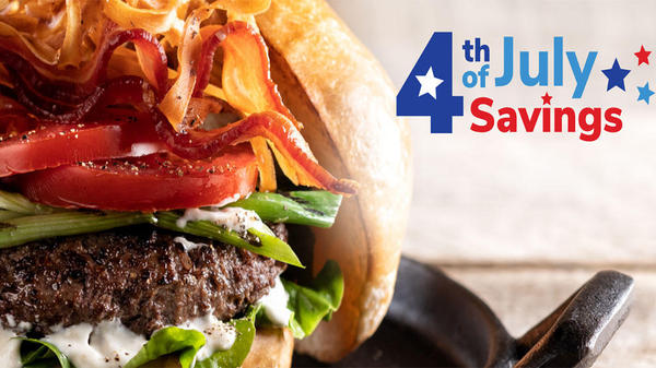 Picture of a burger.  4th of July Savings