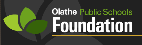 The Olathe Public Schools Foundation provides us an outlet to help our teachers and our children!