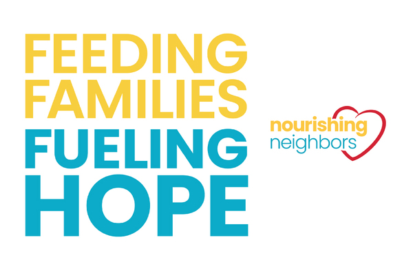 Feeding families, fueling hope nourishing neighbors