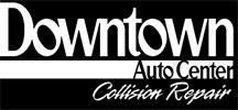 Downtown Auto Center & Collision Repair