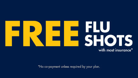 Free flu shots with most insurance.  No co-payment unless required by your plan.