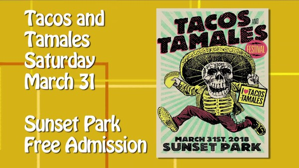 Tacos and Tamales. Saturday March 31st Sunset Park