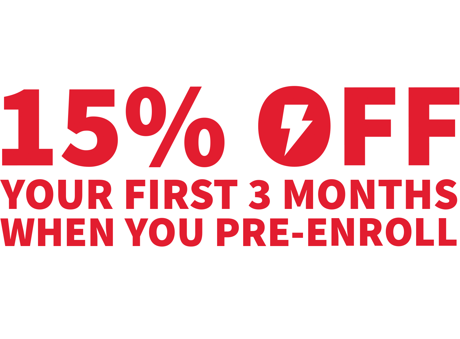 Image of 15% OFF YOUR FIRST 3 MONTHS