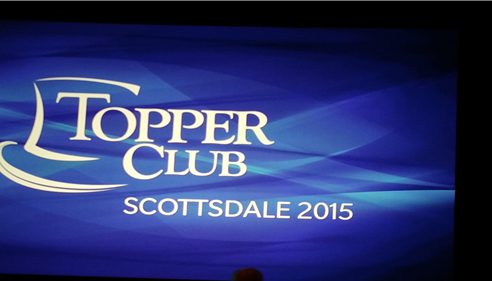 Topper Club 2015 - Scottsdale AZ  Award Recipient